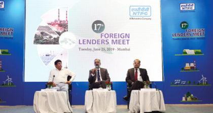 NTPC 17th Foreign Lenders Meet at Mumbai